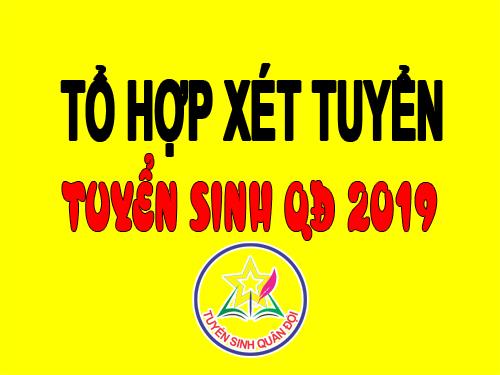 tuyen-sinh-quan-doi-to-hop-xet-tuyen-nam-2019