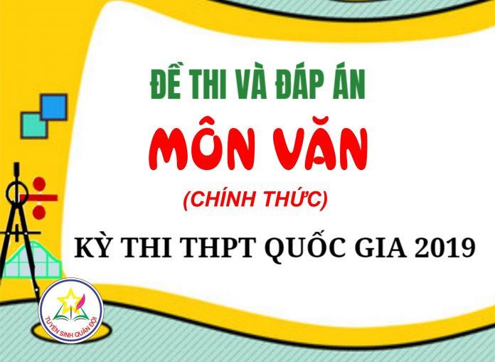 dap-an-mon-VAN-THPTQG-2019-tuyensinhquandoi