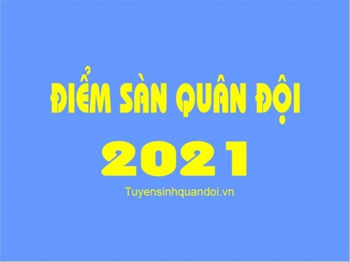 Điểm sàn quân đội năm 2021